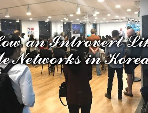 How an Introvert Like Me Networks In Korea