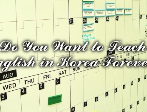 Do You Want to Teach English in Korea Forever?
